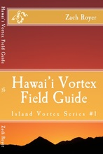 Hawaii Vortex Field Guide